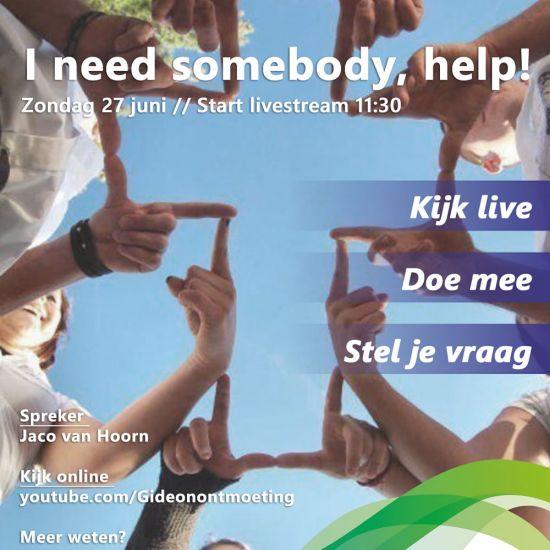 Livestream Gideonontmoeting 'I need somebody, help!'