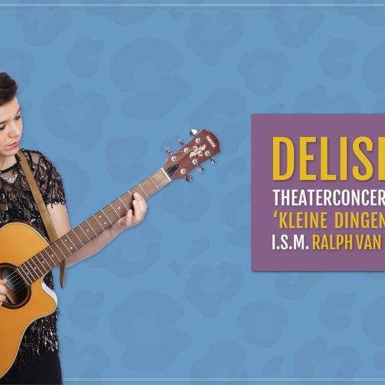 Theaterconcert Delise 'Kleine dingen'